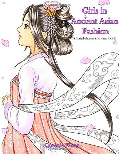 Girls in Ancient Asian Fashion - A hand-drawn coloring book ...