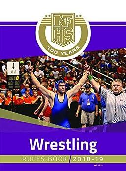 Nfhs wrestling rule book 2018 19