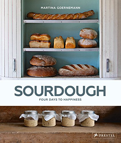Sourdough: Four Days to Happiness