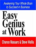 Easy Genius at Work, Chance Massaro, 1420845187