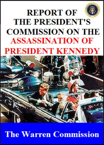 Report of the President's commission on the Assassination of President - Dallas Oliver Peoples