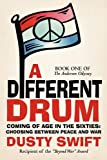 A Different Drum, Dusty Swift, 1450291627