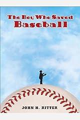 The Boy Who Saved Baseball Kindle Edition