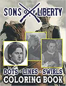 Sons Of Liberty Dots Lines Swirls Coloring Book: Adults ...