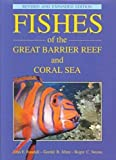 Fishes of the Great Barrier Reef and Coral Sea, John E. Randall and Gerald R. Allen, 0824818954