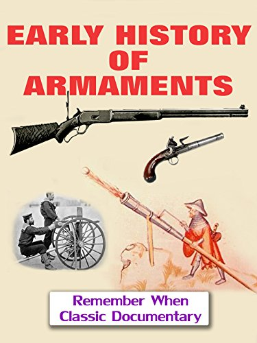 (Early History of Armaments)