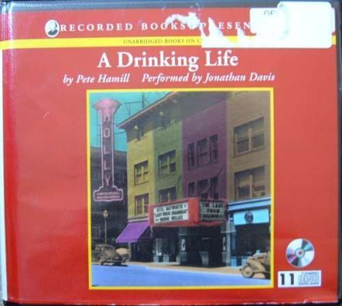 A Drinking Life Unabridged Audio CD's (Pete Hamill A Drinking Life)