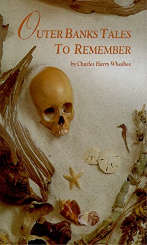 Outer Banks Tales to Remember