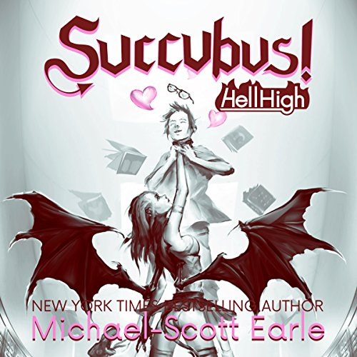 Succubus!: Hell High