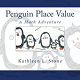 Penguin Place Value: A Math Adventure