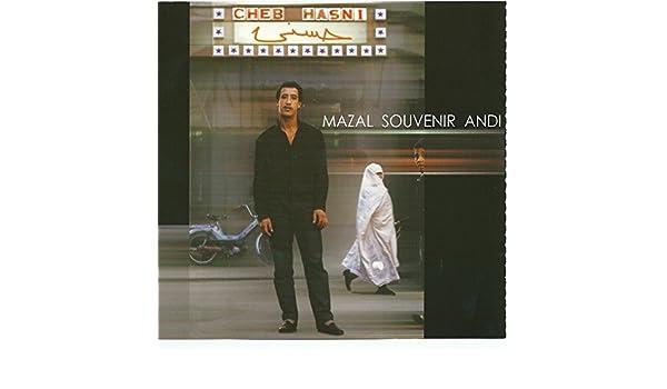 HASNI MAZAL-SOUVENIR-ANDI.MP3 CHEB TÉLÉCHARGER