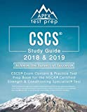 CSCS Study Guide 2018 & 2019: CSCS Exam Content & Practice Test Prep Book for the NSCA Certified Strength & Conditioning Specialist Test