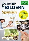 PONS Grammatik in Bildern Spanisch: Jeder kann Grammatik lernen