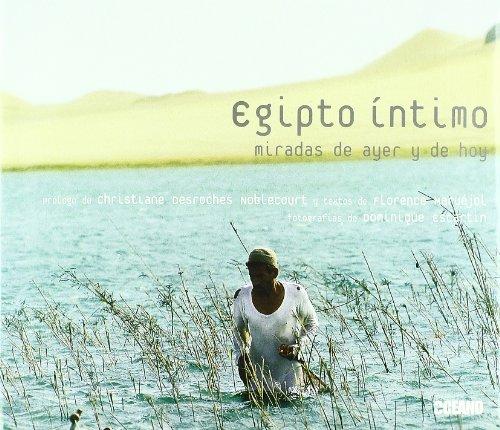 Descargar Libro Egipto íntimo: Con Prólogo De La Egiptóloga Christiane Desroches Noblecourt Dominique Escartin