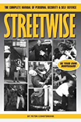 Streetwise - The Complete Manual of Personal Security & Self Defence