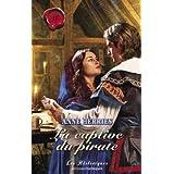 La captive du pirate (Harlequin Les Historiques) (French Edition)