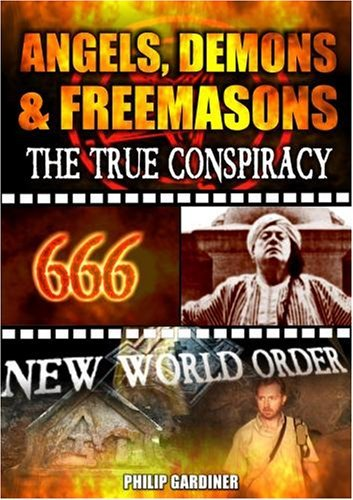 Angels  Demons And Freemasons  The True Conspiracy