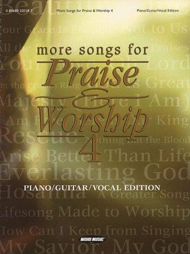 MORE SONGS FOR PRAISE &      WORSHIP VOL 4 - Songs 4 Worship Songbook