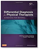 Differential Diagnosis for Physical Therapists: Screening for Referral, 5e (Differential Diagnosis In Physical Therapy)