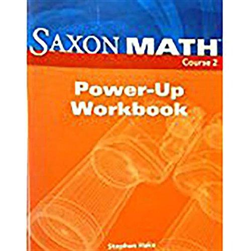 Saxon Math, Course 2: Power-Up- Workbook