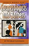 God's Word for Cosmetologists and Barbers, Johnson, Michelle R., 189318191X
