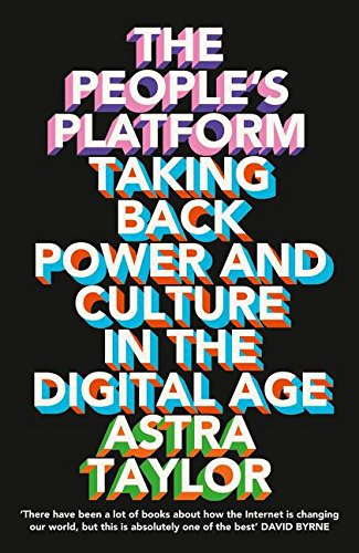 peoples-platform-taking-back-power-and-culture-in-the-digital-age-the