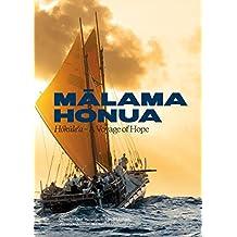 Malama Honua: Hokule'a  -  A Voyage of Hope