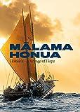 Malama Honua: Hokule'a -- A Voyage of Hope