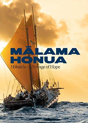 Malama Honua: Hokule'a -- A Voyage of Hope...