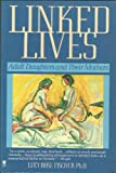 Linked Lives, Lucy R. Fischer, 0060914122