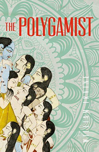 The Polygamist by [Irvine, William]