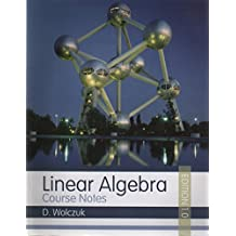 Linear Algebra: Course Notes