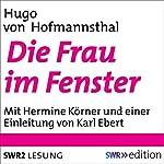 Die Frau im Fenster | Hugo von Hofmannsthal