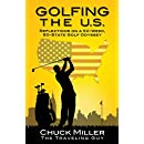 Golfing the U.S.: Relections on a 50-Week, 50-State Golf Odyssey