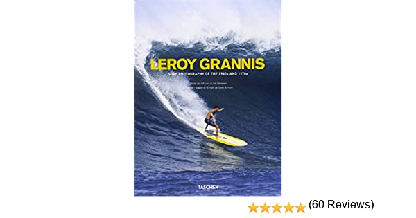 Leroy Grannis. Surf Photography Of The 1960s And 1970s Great painters: Amazon.es: Barilotti, Steve: Libros