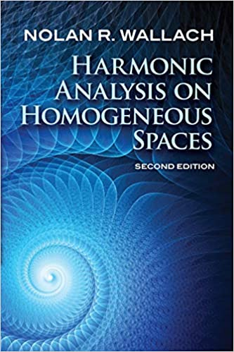 Harmonic Analysis on Homogeneous Spaces: Second Edition