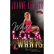 What Lola Wants (London Dolls) (Volume 1)