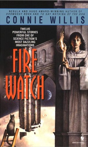 Fire Watch: A Novel