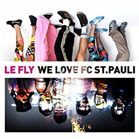 we love fc st pauli le fly from the album we love fc st pauli may 18