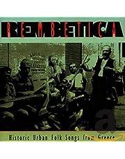 Rembetica: Historic Urban Folk Songs from Greece