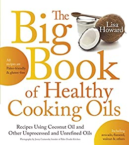 Book Healthy Cooking Oils Others Paleo friendly ebook