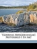 Fädernas Missgerningar, I a. Davidsson, 1149202262