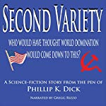 Second Variety | Phillip K. Dick