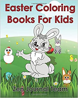 Easter Coloring Books For Kids 2016 Pages Hours Of Fun Children All Ages Childrens By Zen Volume 1