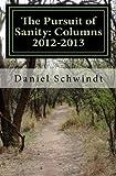 The Pursuit of Sanity, Daniel Schwindt, 1494919036