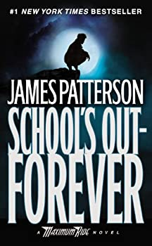 School's Out Forever 0316067962 Book Cover