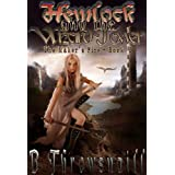Hemlock and the Wizard Tower (The Maker's Fire Book 1)by B Throwsnaill