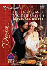 The Fierce and Tender Sheikh (Desert Sons Book 8) Kindle Edition