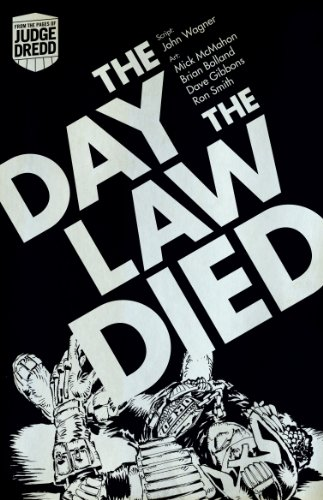 The Day the Law Died. John Wagner, Pat Mills