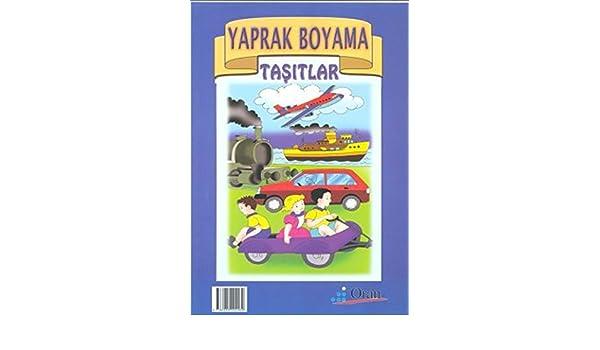 Yaprak Boyama Tasitlar Kolektif 9786055492489 Amazon Com Books